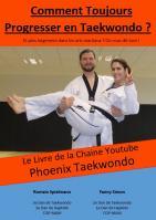 Comment toujours progresser au taekwondo karate judo hapkido fftda wtf itf ceinture noire examen reussir 1
